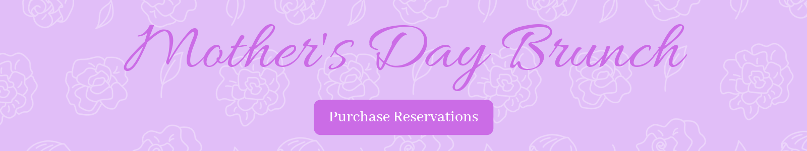 Mother's Day Brunch 2019 Events at the Wurlitzer